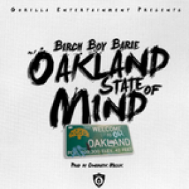 Oakland State Of Mind