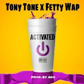 Activated (Ft. Fetty Wap)