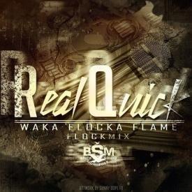 Real Quick (Flock Mix)