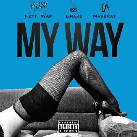 My Way (Dj Smooth Montana Remix)