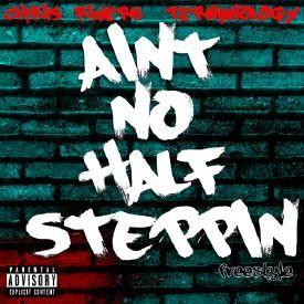 Ain't No Half Steppin