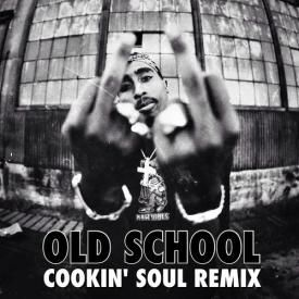 Old School (Cookin Soul Remix)