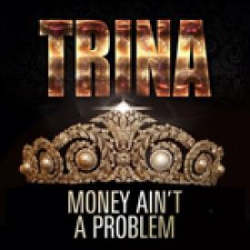 Money Ain't A Problem
