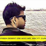 Mr. ARC - Afreen Desert (RE - MIX) - Mr. ARC Ft. Curbi Cover Art