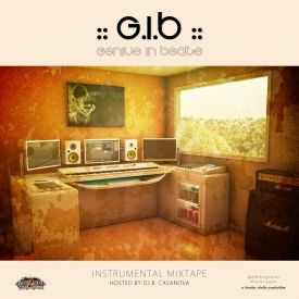B. Casa Mgmt - GIB Instrumental Mixtape hosted by DJ B. Casanova Cover Art