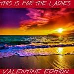DJ-Backspin - THIS IS FOR THE LADIES (VALENTINE'S EDITION) Cover Art