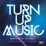 DJ BAD THA PROBLEM - Turn Up Music [EDM Edition] Vol. 7 Cover Art