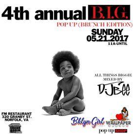 4th Annual B.I.G. Pop Up @FMonGranby 05.21.2017