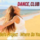 DJ Befo Project /DB Stivensun/ - Where Do You Go Cover Art
