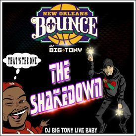 DJ BIG TONY'S SHAKEDOWN