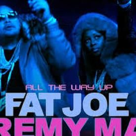 All The Way Up ft. French Montana