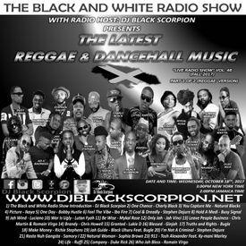 The Latest Reggae & Dancehall Music on The Black and White Radio Show 10-18