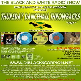 Thursday Dancehall Throwbacks - The Black and White Radio Show  Vol. 44