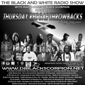 Thursday Reggae Throwbacks on The Black & White Radio Show Vol.47