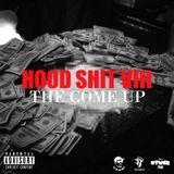 DJ Blak Boy - Hood Shit VIII: The Come Up Cover Art