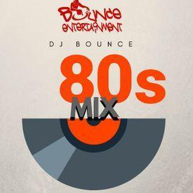 DJ Bounce 80s Mix