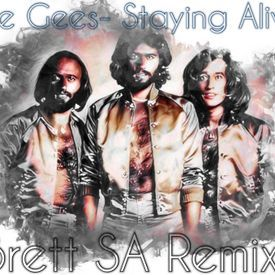 Bee Gees- Staying alive (Brett SA Remix).mp3