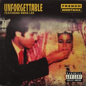 French Montana - Unforgettable (feat. Sway Lee, PnB Rock, Mariah Carey)