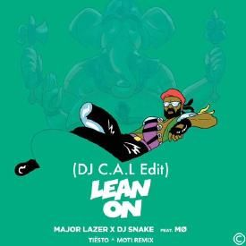 Lean On (C.A.L Edit)