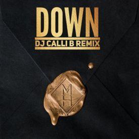 """DOWN"" (CALLI B REMIX)"