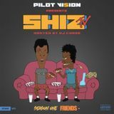 DJ Chase - Pilot Vision Presents Shiz Tv Season One Friends (Hosted by DJ Chase) Cover Art