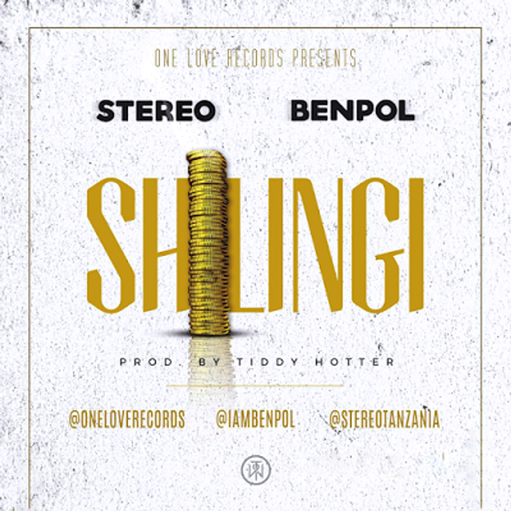 SHILINGI By Ben Pol X Stereo From DJ CHOKA: Listen For Free