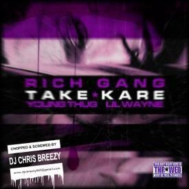 Take Kare (Chopped & Screwed By DJ Chris Breezy)