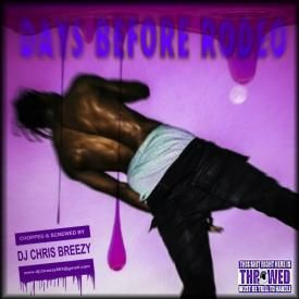Drugs You Should Try (Chopped & Screwed By DJ Chris Breezy)