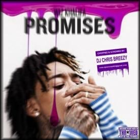 Promises (Chopped & Screwed By DJ Chris Breezy)