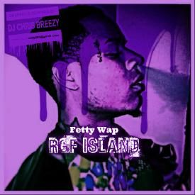 RGF Island (Chopped & Screwed By DJ Chris Breezy)