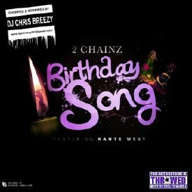 Birthday Song (Chopped & Screwed By DJ Chris Breezy)