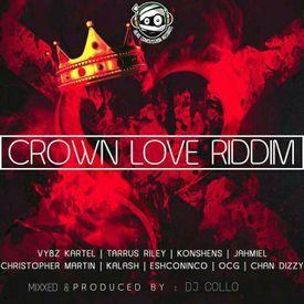 CROWN LOVE RIDDIM[WWW.MIXCRATE.COM/DEEJAYCOLLO]
