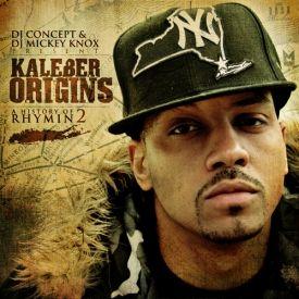 DJ Concept - Kaleber Origins: A History Of Rhymin: PT 2 Mixtape (With DJ Mickey Knox) Cover Art