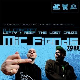 DJ Concept - Mic Fiends Tour Mixtape (Reef The Lost Cauze & Lefty) Cover Art