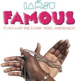 Famous ft Dej Loaf & K Camp