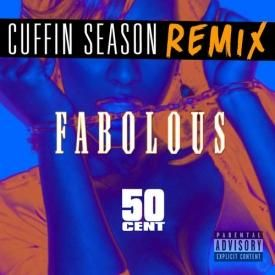 Cuffin Season (Remix)(ft. 50 Cent)