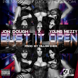Bust It Open (prod by Dillon Chea)