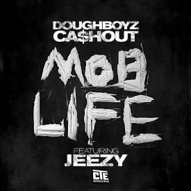Mob Life ft Young Jeezy