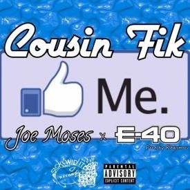 Like Me (ft. E-40 & Joe Moses)