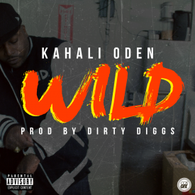 Wild (prod by Dirty Diggs)