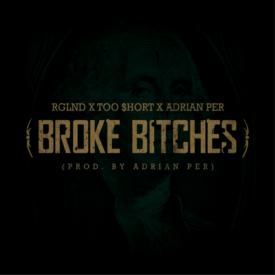 Broke Bitches (prod by Adrian Per)
