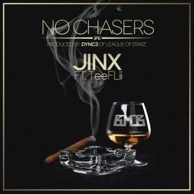 No Chaser [Prod. By Dnyc3 Of League Of Starz, FlamezBeatz]