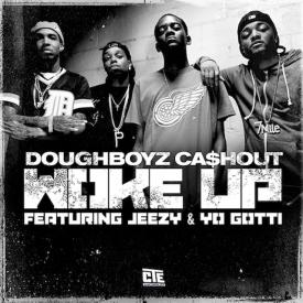 Woke Up ft Young Jeezy & Yo Gotti