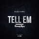 Tell Em feat. Philthy Rich