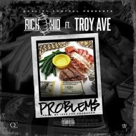 Problems (ft. Troy Ave)