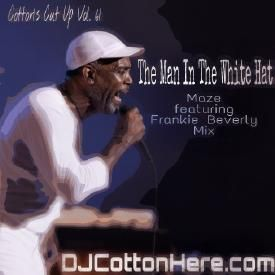 The Man In The White Hat (Best Of Maze feat. Frankie Beverly Mix) Pt. 2