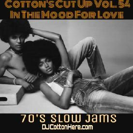DJ Cotton Here - In The Mood For Love (70's Slow Jams) [Cotton's Cut Up Vol