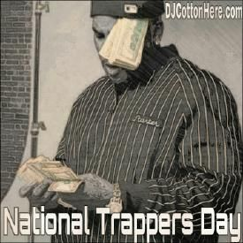 National Trappers Day Mix [ATL Trap Rap]