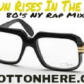 Sun Rises In The East Mix (Throwback East Coast Mix) (9-20-13)