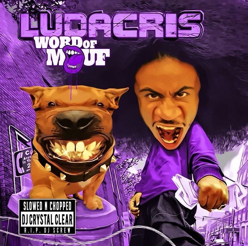 Word of Mouf Slowed & Chopped by Dj Crystal Clear by Ludacris, from